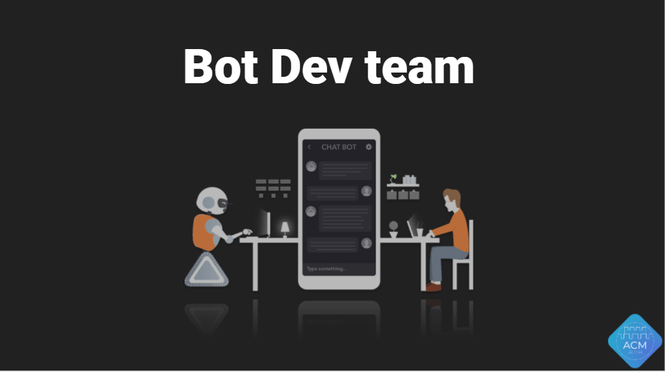 Bot Dev team